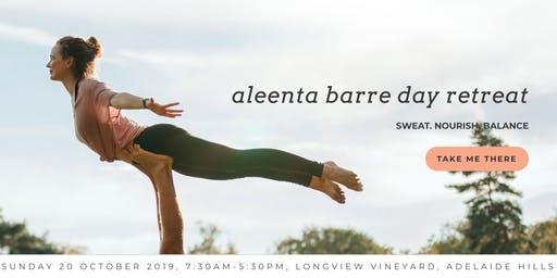 Aleenta BARRE Day Retreat