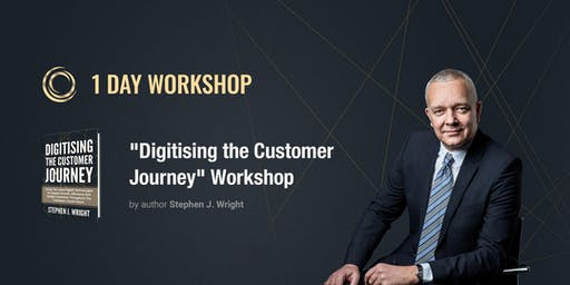 "1-day ""Digitising the Customer Journey for Higher Profits"" workshop by author Stephen J. Wright"