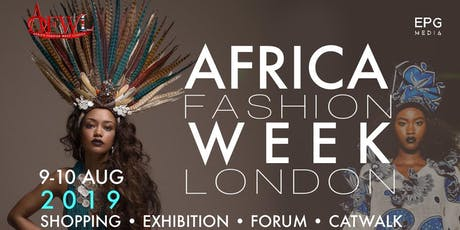 AFRICA FASHION WEEK LONDON 2019 | THE BEST IN AFRICAN FASHION tickets
