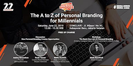 BincangShopee - The A to Z of Personal Branding for Millennials tickets
