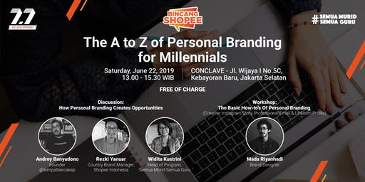 BincangShopee - The A to Z of Personal Branding for Millennials