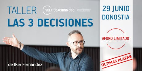 "TALLER ""LAS 3 DECISIONES"" billets"