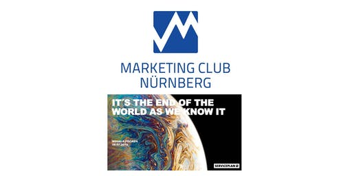 SERVICEPLAN - IT´S THE END OF THE WORLD AS WE KNOW IT - DIE DIGITALE TRANSFORMATION DER KOMMUNIKATIONSWELT - Marketing Club Nürnberg - MCN