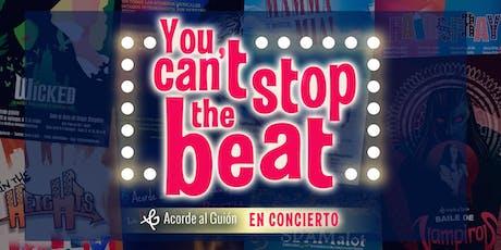 You Can't Stop the Beat - Acorde al Guión en Concierto entradas