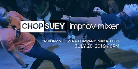 Chopsuey Improv Mixer Show - July tickets