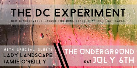 The DC Experiment - 'Dona Ignez' single launch gig tickets