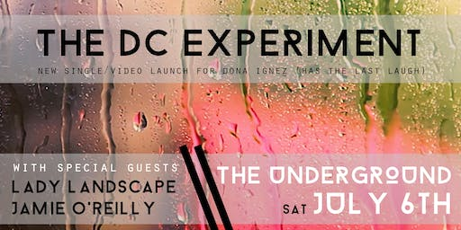 The DC Experiment - 'Dona Ignez' single launch gig