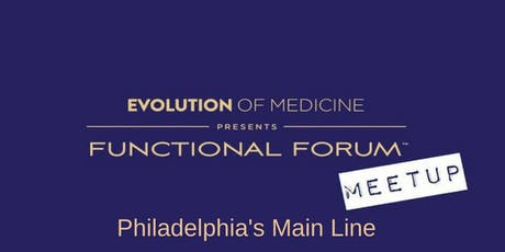 July 2019 Functional Forum, Philadelphia's Main Line tickets