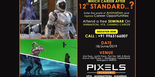 Free Seminar - Career Opportunities in Animation, Vfx, Gaming