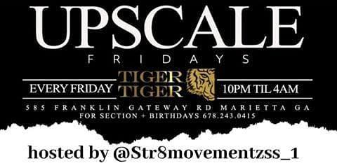 Upscale Fridays At Tiger Tiger Lounge/Str8