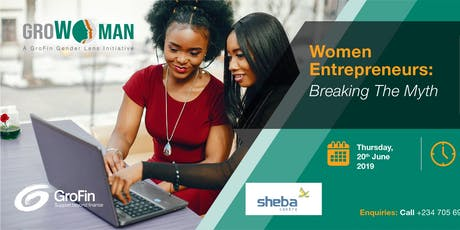 Women Entrepreneurs: Breaking The Myth tickets