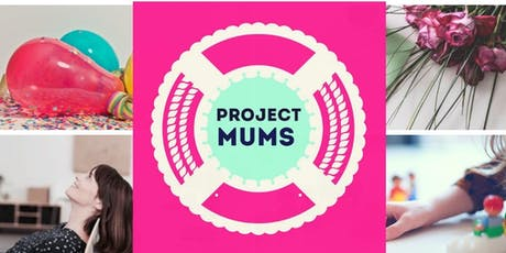 Project Mums 4: Stay, Play, Connect tickets