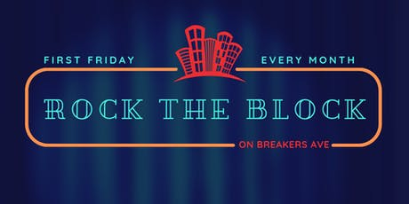 Rock the Block on Breakers Ave - FREE Community Block Party tickets