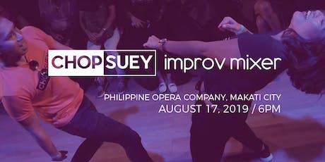 Chopsuey Improv Mixer Show - August tickets