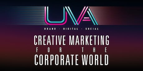 Creative Marketing for the Corporate World - Brand, Digital, Events & Experiential tickets