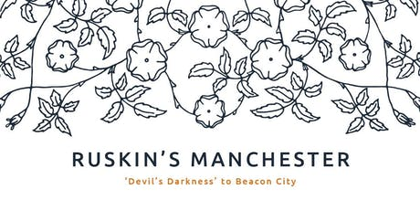 Curator's Tour - 'Ruskin's Manchester' tickets