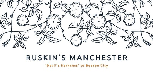 Curator's Tour - 'Ruskin's Manchester'