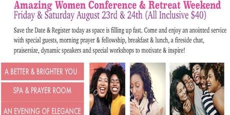 Amazing Women Conference & Retreat Weekend tickets
