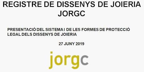 """SEMINARI """"REGISTRE DE DISSENYS DE JOIERIA JORGC"""". LA PROTECCIÓ DE DISSENYS entradas"""