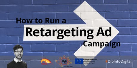 How to Run a Retargeting Ad Campaign - Wimborne - Dorset Growth Hub tickets