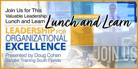 Lunch and Learn: Leadership for Organizational Excellence tickets