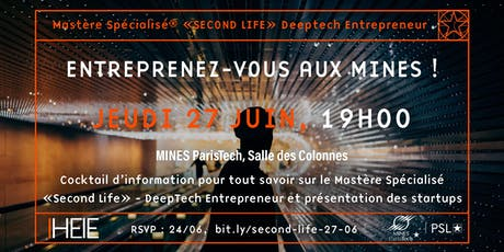 Cocktail d'information 27/06, MS Second Life - DeepTech Entrepreneur billets