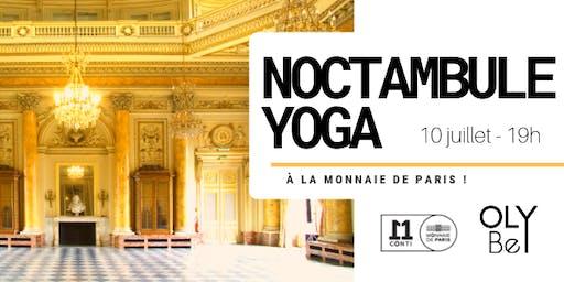Noctambule YOGA à la Monnaie de Paris !