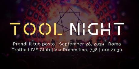 TOOL NIGHT 28 Settembre +  iscrizione al fanclub biglietti