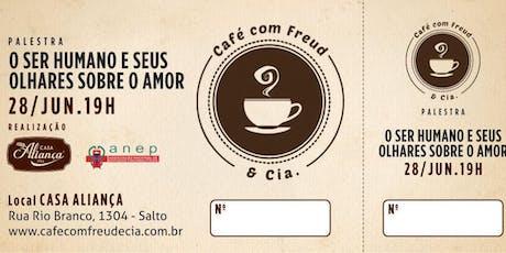 """Café com Freud e Cia - """"O ser humano e seus olhares sobre o amor"""" ingressos"""