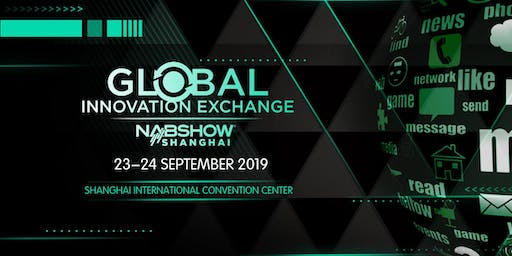 Global Innovation Exchange, Presented by NAB Show Shanghai
