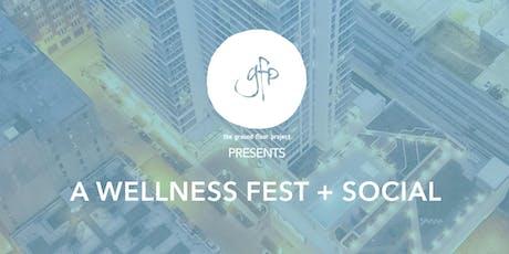GFP + ALTA ROOSEVELT Wellness Fest tickets