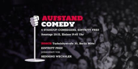 AUFSTAND COMEDY Open Mic ♥ Eintritt frei! ♥ Zosch / Mitte ♥ Letzte Show vor der Sommerpause ♥ Vier Comedians Tickets