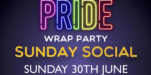 Sunday Social : Dublin Pride 2019 Wrap Party