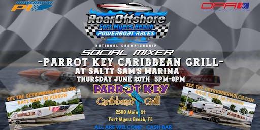 Roar Offshore Social Mixer- Parrot Key Caribbean Grill