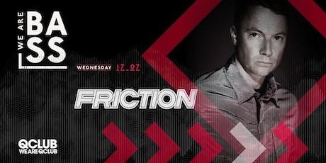 WeAreBass. | Friction tickets