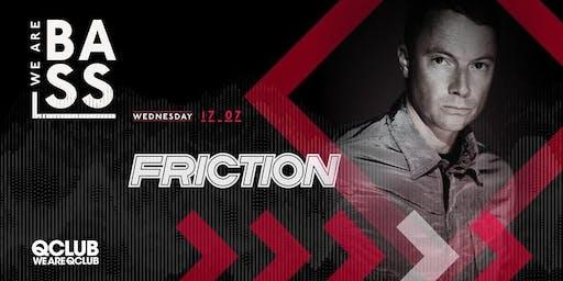 WeAreBass. | Friction