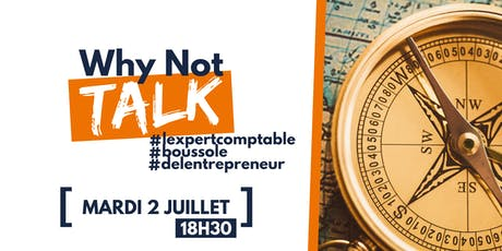 "Why Not Talk : ""L'expert comptable : boussole de l'entrepreneur"" billets"