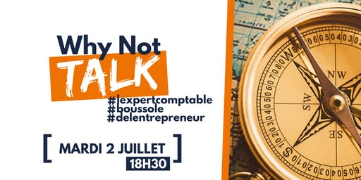 """Why Not Talk : """"L'expert comptable : boussole de l'entrepreneur"""""""