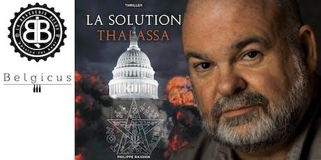 Sortie de La Solution Thalassa, thriller de Philippe Raxhon billets