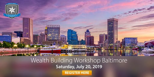 Wealth Building Workshop - Baltimore, MD