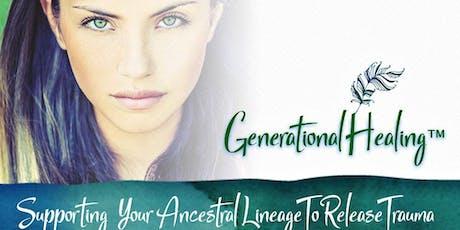 Generational Healing™- Demonstrație Live de Vindecare Generațională tickets