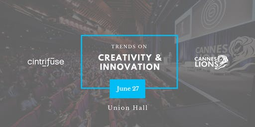 Cannes Innovation Lions Wrap-Up with Pete Blackshaw