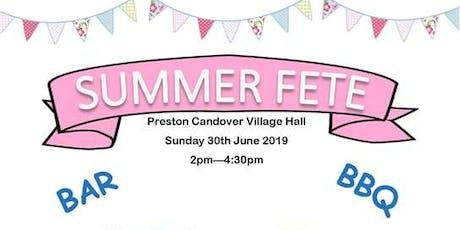 Preston Candover Village Fete - Sunday 30th June 2019 -14.00-16.30pm tickets