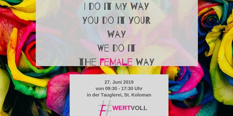 Wert(e)voll - The Female Way Tickets