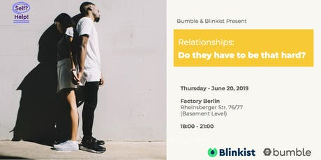 Relationships: Do they have to be that hard? tickets