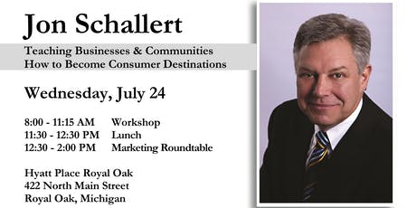 Increasing Sales and Profits as a Destination Business with Jon Schallert tickets