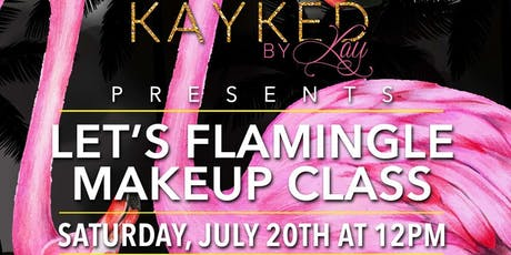 Let's Flamingle Makeup Class tickets
