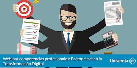 Competencias profesionales: Factor clave en la Transformación Digital tickets