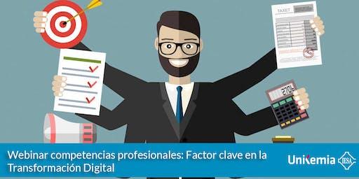 Competencias profesionales: Factor clave en la Transformación Digital