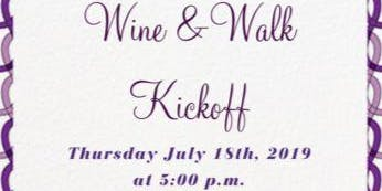 Wine & Walk Kickoff Party